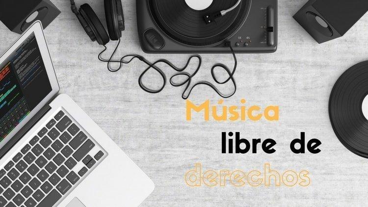¿Qué es la música libre de derechos?
