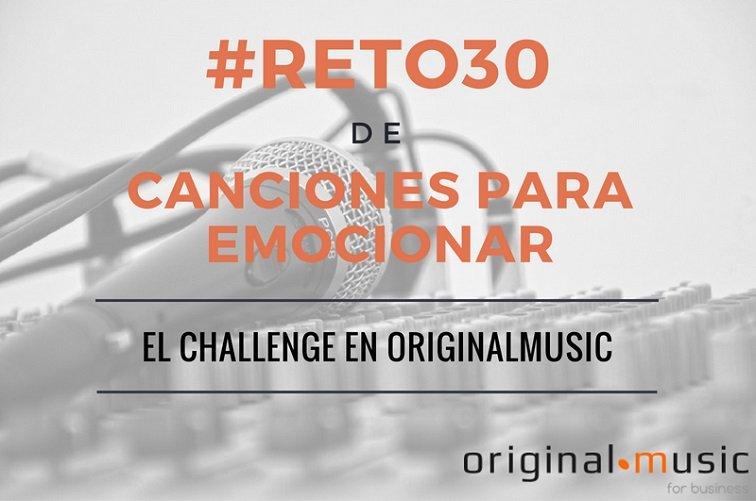 El #reto30 de canciones para emocionar en OriginalMusic